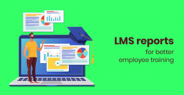 LMS reports: 5 reasons why you need to use them